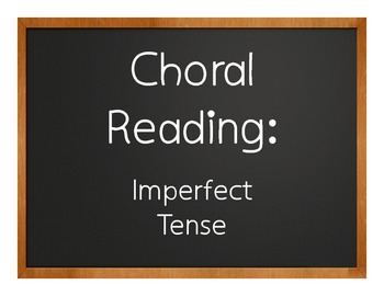 Spanish Imperfect Choral Reading
