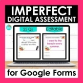 Imperfect Tense Google Forms Assessment | Editable