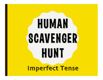 Spanish Imperfect Human Scavenger Hunt