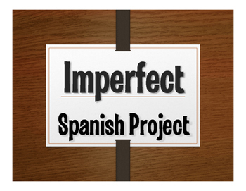 Spanish Imperfect Project:  Como Éramos