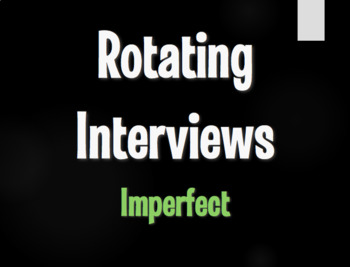 Spanish Imperfect Rotating Interviews