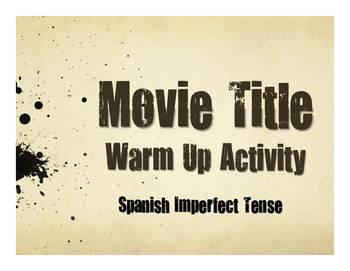 Spanish Imperfect Movie Titles