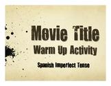Spanish Imperfect Movie Titles
