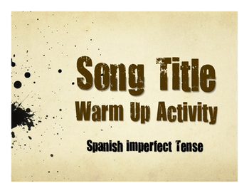 Spanish Imperfect Song Titles