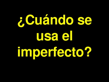 Imperfect Tense  instructional and Practice  Powerpoint