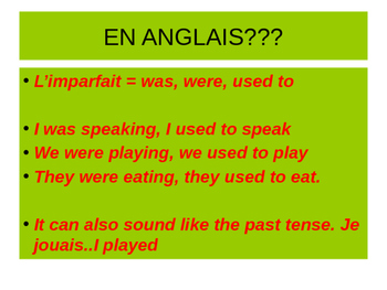 Imperfect tense and uses