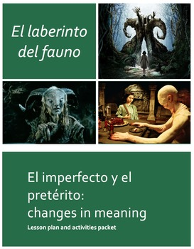 Imperfect vs Preterit: Changes in Meaning with El laberinto del fauno/Pan's Lab.