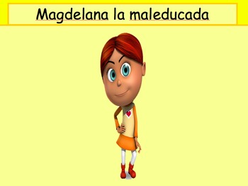 Imperfect tense :Magdalena la Mal Educada ppt/story/info graph/activities