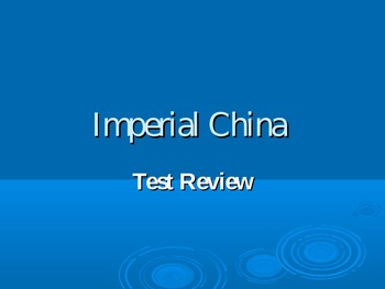 Imperial China Test Review