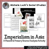 Imperialism 4-Thought Organizer Reading Guide & Primary Sources on Asia