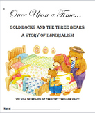 Imperialism Allegory Play: Goldilocks and the Three Bears
