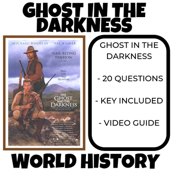 The Ghost in the Darkness Movie Sheet World History Imperialism