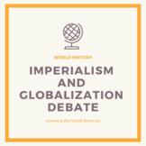 Imperialism/Globalization Debate