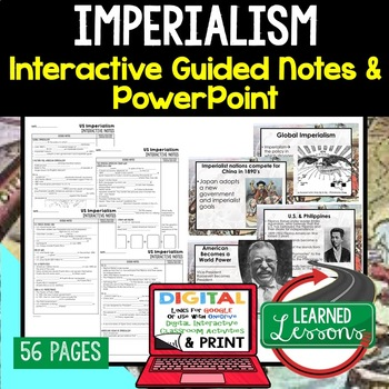 Imperialism Guided Notes & PowerPoints, US History, Print, Digital, Google