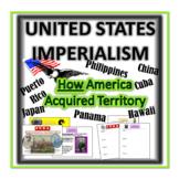 Imperialism: How America Acquired Territories