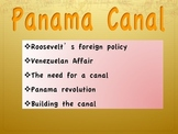 Imperialism-Panama Canal, Big Stick, Dollar, and Moral Diplomacy