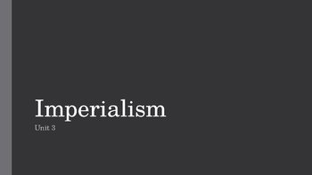 Imperialism PowerPoint, Guided Notes, and Completed Notes