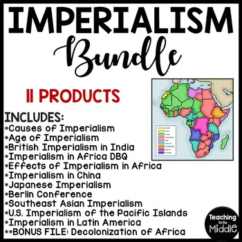 Imperialism Reading Comprehension Bundle, China, India, American, Africa