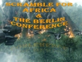 Imperialism: The Scramble for Africa & Berlin Conference