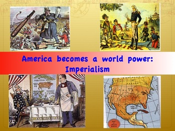 Imperialism-The United States Becomes a World Power