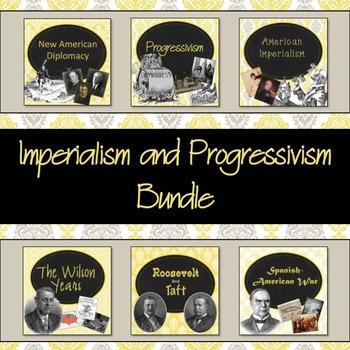 Imperialism and Progressivism PowerPoint Bundle