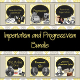 Imperialism and Progressivism PowerPoint Bundle