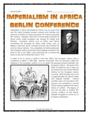 Imperialism in Africa - Berlin Conference - Reading, Map and Questions