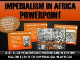 Imperialism in Africa - PowerPoint with Student Handout (41 Slides!)