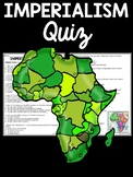 Imperialism Quiz, Africa, United States, Types, Berlin Conference, Colonial