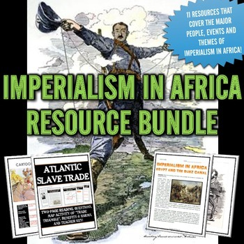 Imperialism in Africa - Resource Bundle ( PowerPoint, Source Analysis, etc.)