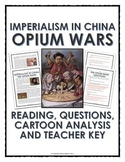 Imperialism in China - Opium Wars - Reading, Questions and Cartoon Analysis