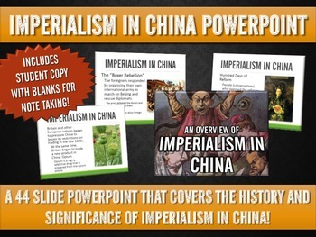 Imperialism in China - PowerPoint with Student Handout (44 Slides!)