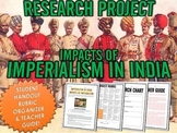 Imperialism in India / Impacts of Imperialism - Research Project with Rubric