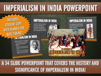 Imperialism in India - PowerPoint on Major Events (34 Slides with Handout!)