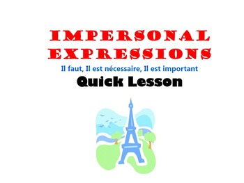 Impersonal Expressions with Infinitives (Il faut): French Quick Lesson