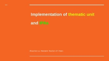 Implementation of thematic unit and IPAs