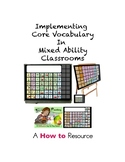 Implementing Core Vocabulary in Mixed Ability Classrooms
