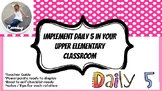 Implementing Daily 5 Into your Upper El./Middle School Classroom