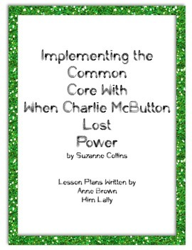 Implementing the Common Core With When Charlie McButton Lo
