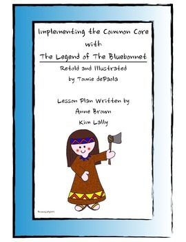Implementing the Common Core with The Legend of the Bluebonnet