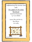 Implementing the Common Core with The Legend of the Indian