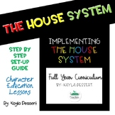 Implementing the House System- Yearlong Curriculum