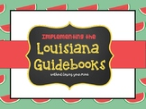 Implementing the Louisiana Guidebooks