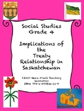 Implications of the Treaty Relationship in Saskatchewan - Grade 4 Social Studies