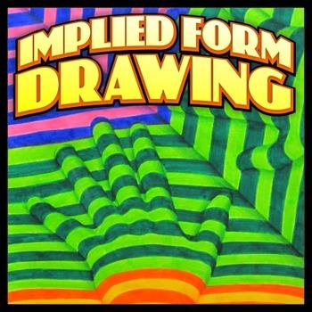 Implied Form Three-Dimensional Drawing
