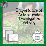 Importance of Asian Trade Homework & Class Activity