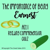 The Importance of Being Earnest Act I Quiz