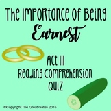 The Importance of Being Earnest Act III Quiz
