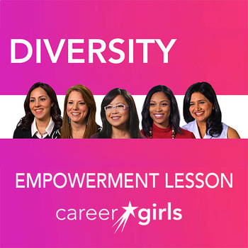 Importance of Diversity: Career Girls Empowerment Lesson