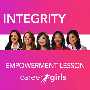 Importance of Integrity: Career Girls Empowerment Lesson